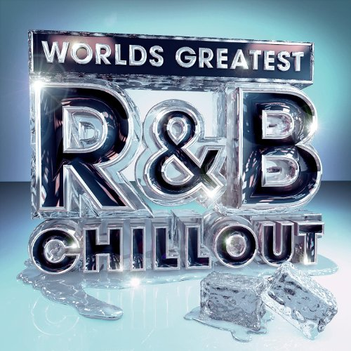 Worlds Greatest R&B Chillout - The Only Chilled Smooth Slow Jams Album You'll Ever Need (RnB Deluxe Slowjamz (Greatest Slow Jams)