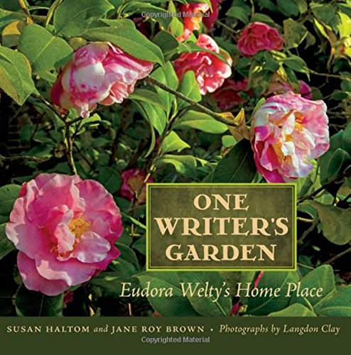 Image of One Writer's Garden: Eudora Welty's Home Place