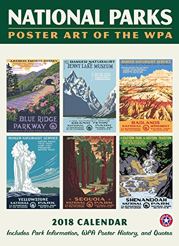 National Parks Poster Art of the WPA Wall Calendar with Grid 2018 (Printed in USA)