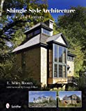 shingle style homes Shingle Style Architecture for the 21st Century