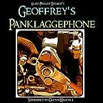 Geoffrey's Panklaggephone   Ellis Parker Butler