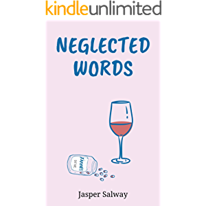 Neglected Words: A Resource for Extraordinary People Living Ordinary Lives