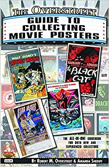 The Overstreet Guide To Collecting Movie Posters (Overstreet Guide to Collecting SC)