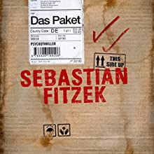 Das Paket | Livre audio Auteur(s) : Sebastian Fitzek Narrateur(s) : Simon Jäger