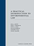 A Practical Introduction to Environmental Law