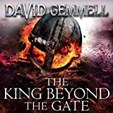 The King Beyond the Gate: Drenai, Book 2