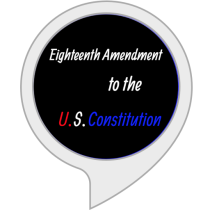 Eighteenth Amendment to the U.S. Constitution