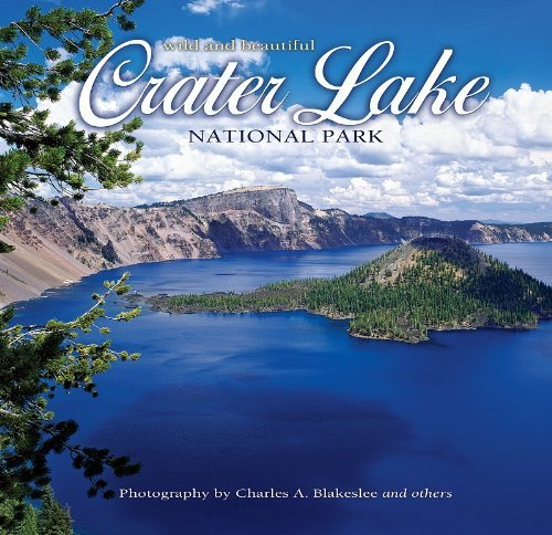 Crater Lake National Park Wild and Beautiful by photography by Charles A. Blakeslee - Lake Mall Charles Shopping
