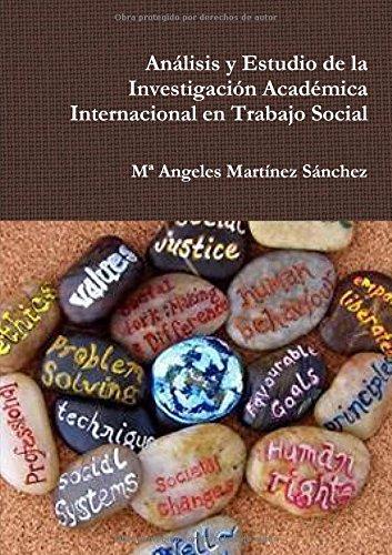 Descargar Libro Análisis Y Estudio De La Investigación Académica Internacional En Trabajo Social Mª Angeles Martínez Sanchez
