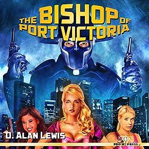 The Bishop of Port Victoria Audiobook