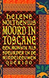 Front cover for the book Moord in Toscane : een monnik als speurder in de Middeleeuwen by Hélène Nolthenius