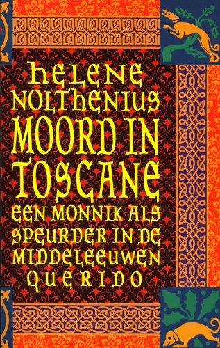 Moord in Toscane : een monnik als speurder in de Middeleeuwen