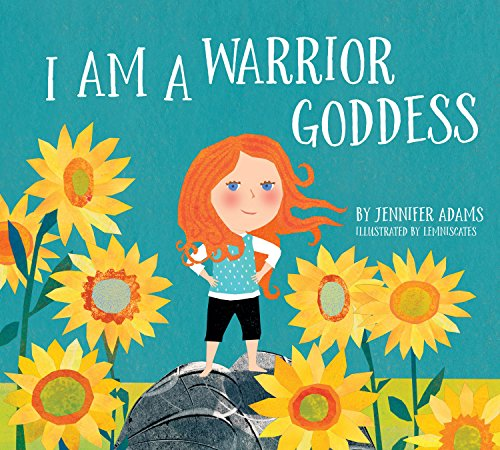 I Am a Warrior Goddess]()