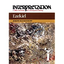 Ezekiel: Interpretation: A Bible Commentary for Teaching and Preaching