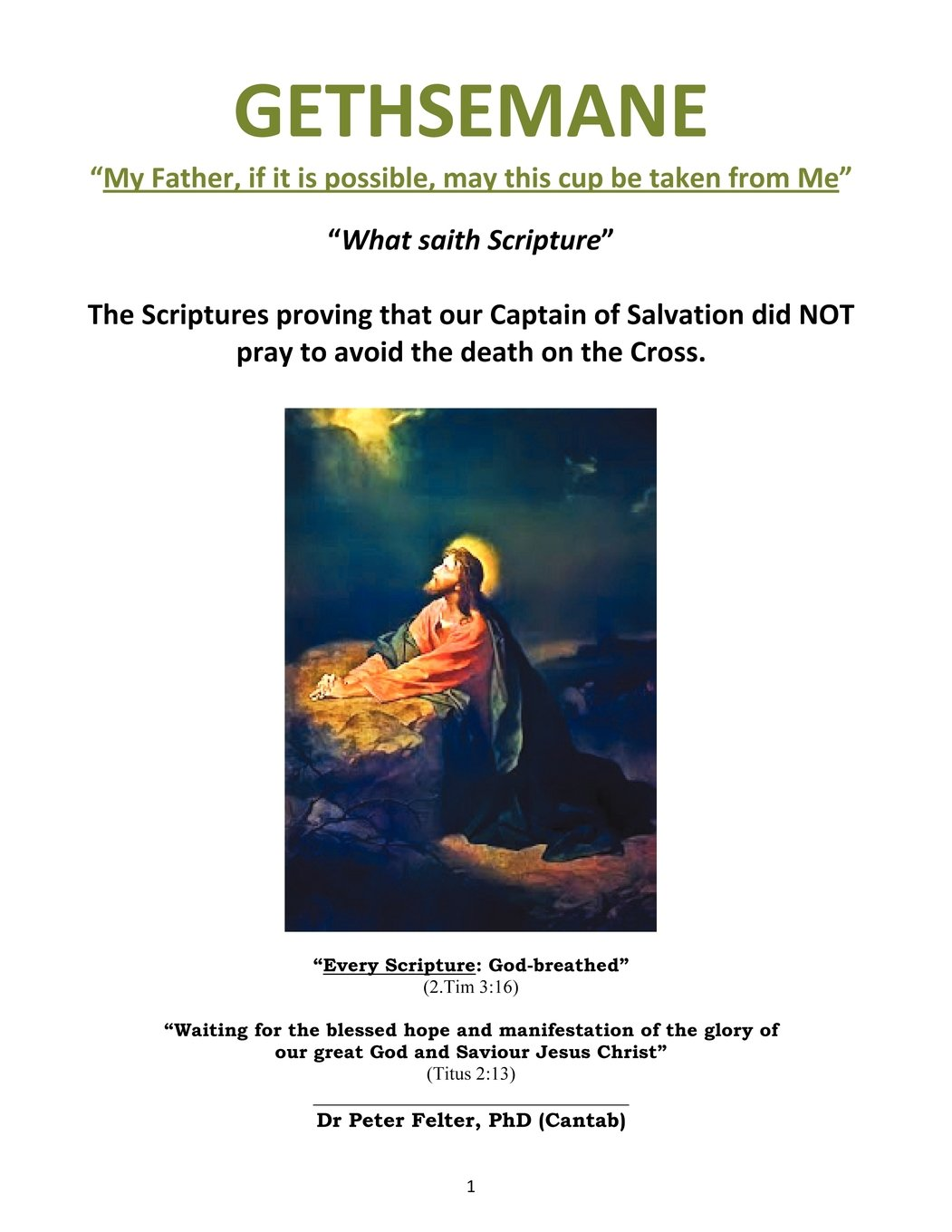 """GETHSEMANE """"My Father, if it is possible, may this cup be taken from Me"""" PDF"""