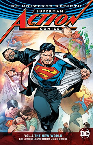 Superman: Action Comics Vol. 4: The New World (Rebirth) (DC Universe Rebirth: Superman Action Comics) (Best Tv Shows Of The 90s And 2000s)