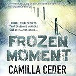 Frozen Moment | Camilla Ceder