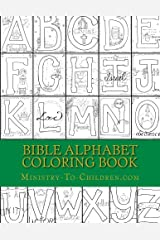 Bible Alphabet Coloring Book: Christian themed coloring sheets for every letter in the alphabet. Paperback