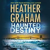 Haunted Destiny: Krewe of Hunters, Book 18   Heather Graham