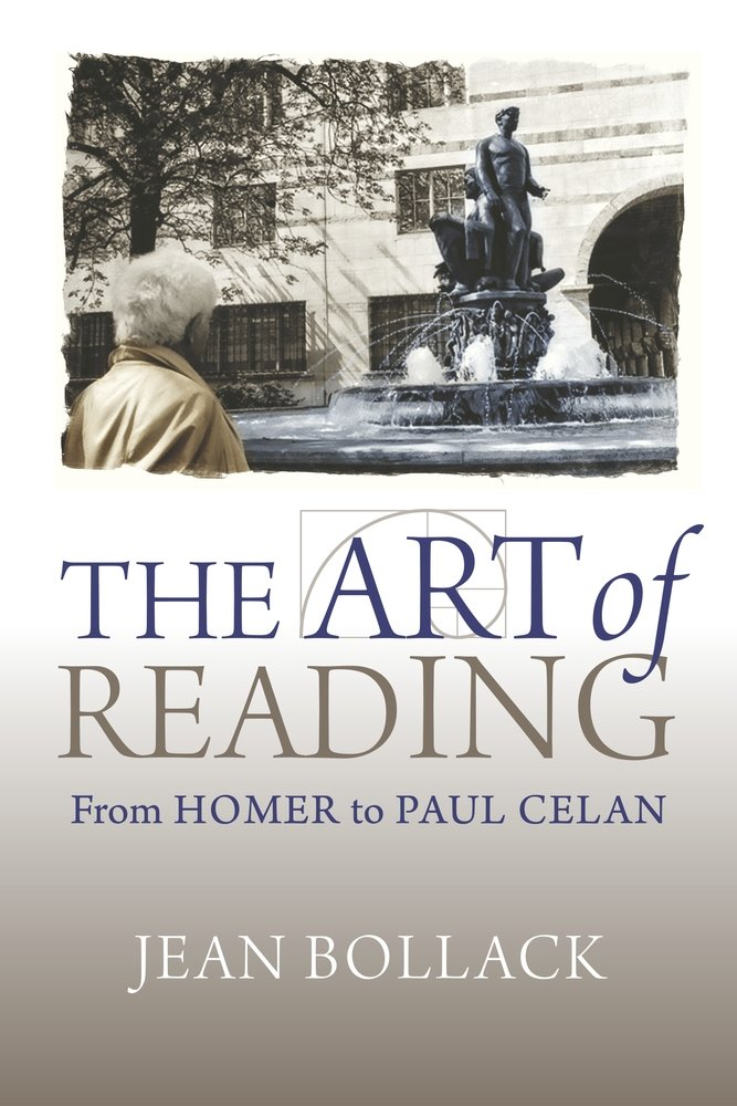 Read Online The Art of Reading: From Homer to Paul Celan (Hellenic Studies Series) ebook