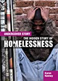 The Hidden Story of Homelessness, Karen Latchana Kenney, 1477727973