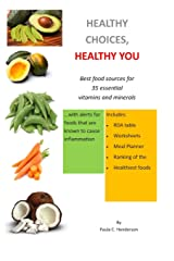Healthy Choices Healthy You: Best Food Sources for 35 Essential Vitamins and Minerals Paperback