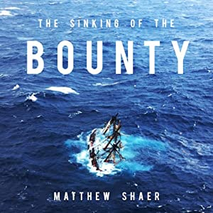 The Sinking of the Bounty Audiobook