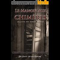 Le Manoir aux Chimères (Mes Sombres Errances t. 1)