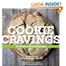 Cookie Cravings: 30 All-Time Favorite Recipes