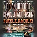 Hellhole Audiobook by Brian Herbert, Kevin J Anderson Narrated by Scott Brick
