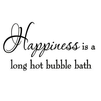 Happiness Is A Long Hot Bubble Bath Wall Decal Bathroom Quotes Shower Stickers Sayings Tub Lettering
