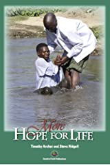 More Hope for Life Paperback