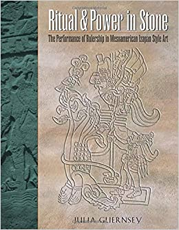 Ritual and power in stone the performance of rulership in in stone the performance of rulership in mesoamerican izapan style art linda schele series in maya and pre columbian studies 3295 free shipping fandeluxe Images