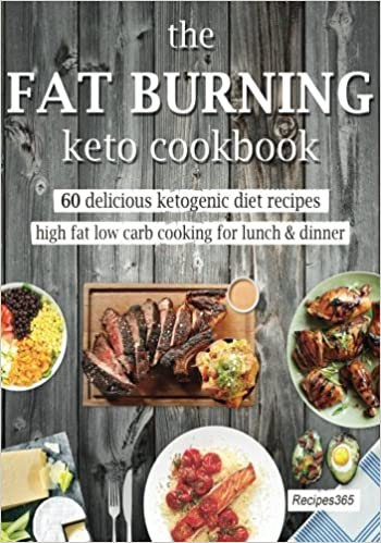 The Fat Burning Keto Cookbook: 60 Delicious Ketogenic Diet Recipes