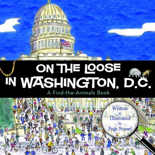 Read Online On the Loose in Washington, D.C. pdf
