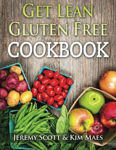get-lean-gluten-free-cookbook-40-fresh-simple-recipes-to-keep-you-lean-fit-healthy