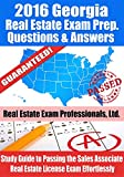2016 Georgia Real Estate Exam Prep Questions and Answers: Study Guide to Passing the Salesperson Real Estate License Exam Effortlessly