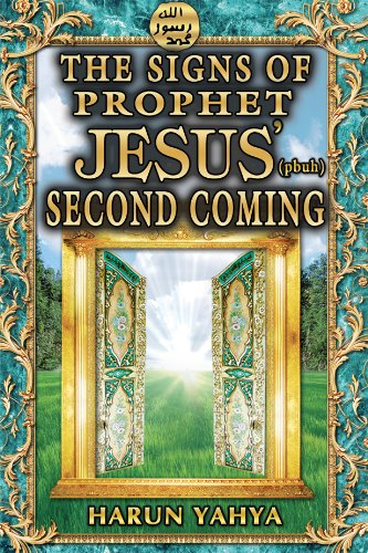 Signs of Jesus'(pbuh) Second Coming