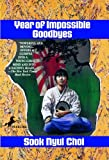 Year of Impossible Goodbyes, Sook Nyul Choi and Nyul Sook Choi, 0833597949