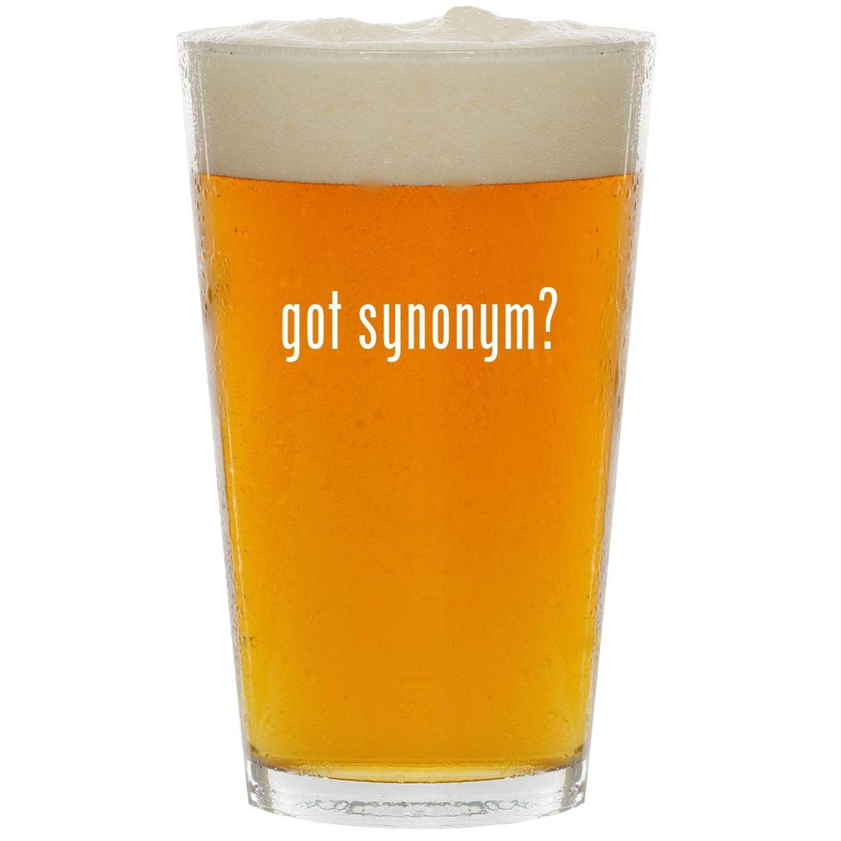 got synonym? - Glass 16oz Beer Pint