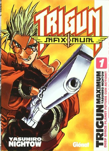 Descargar Libro Trigun Maximum 1 Yasuhiro Nightow