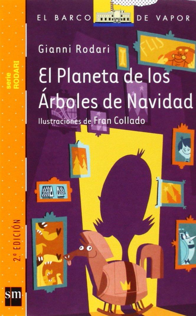 El planeta de los árboles de Navidad: Gianni ; Collado Jimenez, Fran, (il.) Rodari: 9788467557077: Amazon.com: Books