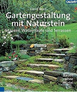 Gestalten mit Naturstein im Garten: Das große Ideen- und ...