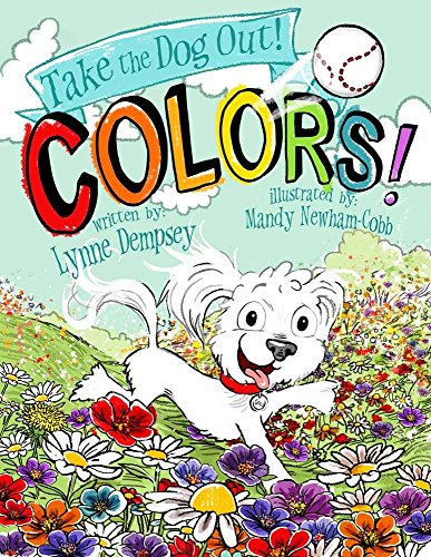 Colors!: Take the Dog Out
