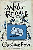 img - for The Water Room (Bryant and May, Bk 2) book / textbook / text book