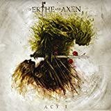 Of Erthe And Axen: Act I