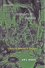 Stranglers and Bandits: A Historical Anthology of Thuggee Hardcover