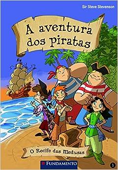 A Aventura Dos Piratas 01 - O Recife Das Medusas