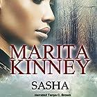 Sasha   Livre audio Auteur(s) : Marita Kinney Narrateur(s) : Tanya Brown
