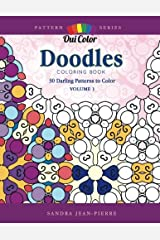 Doodles: 30 Darling Patterns to Color (Pattern Series) (Volume 1) Paperback
